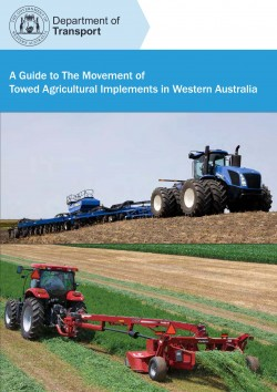 A Guide to The Movement of Towed Agricultural Implements in West